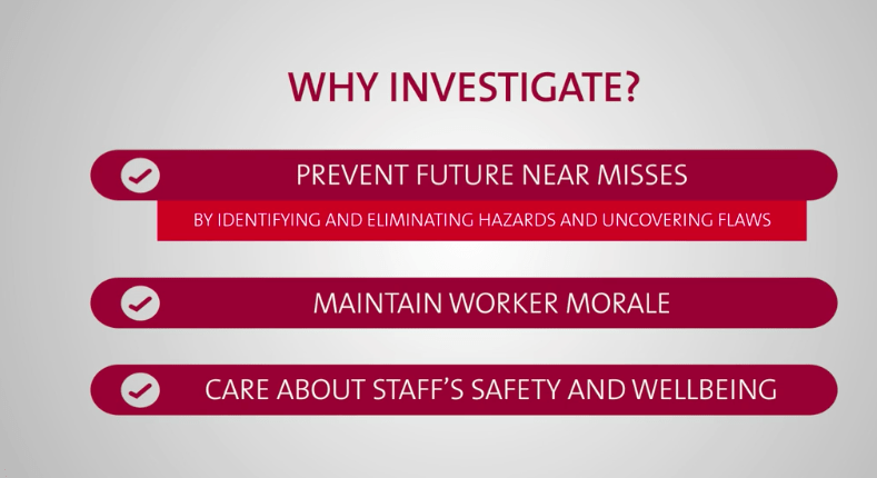 Why investigate and accident