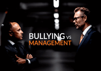 Bullying Vs Management