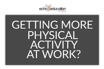PHYSICAL ACTIVITY & WORK